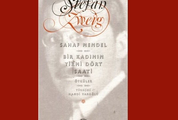 Sahaf Mendel & Bir Kadının Yirmi Dört Saati - Stefan Zweig