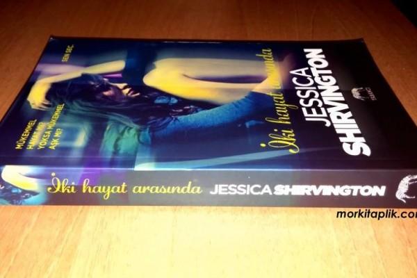 İki Hayat Arasında - Jessica Shirvington