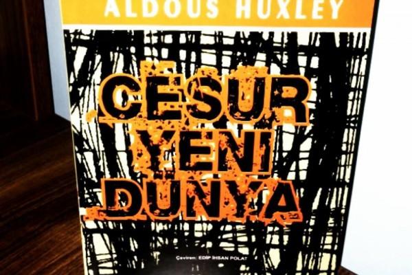 CESUR YENİ DÜNYA - ALDOUS HUXLEY